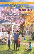 Rekindled Romance (Love Inspired Large Print)