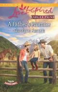 A Father's Promise (Love Inspired Large Print)