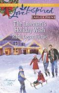 The Lawman's Holiday Wish (Love Inspired Large Print)