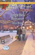 Jingle Bell Romance (Love Inspired Large Print)