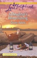 A Daughter's Homecoming (Love Inspired Large Print)