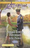 Small-Town Fireman (Love Inspired Large Print)