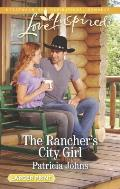 The Rancher's City Girl (Love Inspired Large Print)