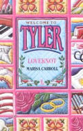Loveknot Welcome To Tyler
