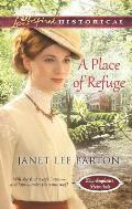 A Place of Refuge (Love Inspired Historical)
