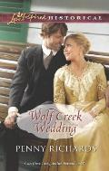 Wolf Creek Wedding (Love Inspired Historical)