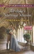 The Duke's Marriage Mission (Love Inspired Historical)