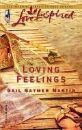 Love Inspired #303: Loving Feelings