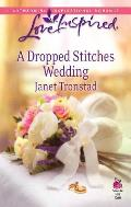 A Dropped Stitches Wedding (Love Inspired)