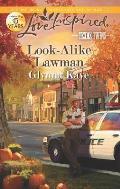 Look-Alike Lawman (Love Inspired)