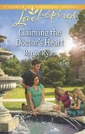 Claiming the Doctor's Heart (Love Inspired)