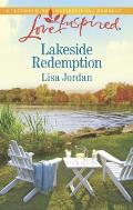 Lakeside Redemption (Love Inspired)