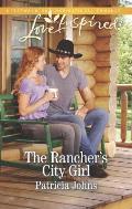 The Rancher's City Girl (Love Inspired)