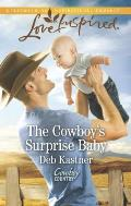 The Cowboy's Surprise Baby (Love Inspired)