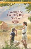 Loving the Country Boy (Love Inspired)