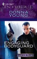 Harlequin Large Print Intrigue #908: Engaging Bodyguard