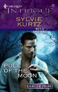 Harlequin Large Print Intrigue #0960: Pull of the Moon