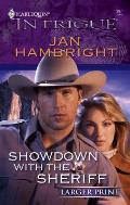 Harlequin Large Print Intrigue #0997: Showdown with the Sheriff
