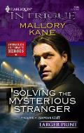 Harlequin Large Print Intrigue #1086: Solving the Mysterious Stranger