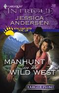 Harlequin Large Print Intrigue #1093: Manhunt in the Wild West