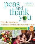 Peas & Thank You
