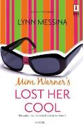 Mim Warners Lost Her Cool