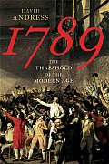 1789 The Threshold Of The Modern Age