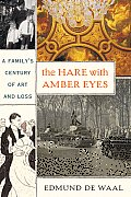 The Hare with Amber Eyes: A Family's Century of Art and Loss Cover