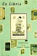 Ex Libris: Confessions of a Common Reader Cover