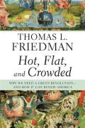 Hot, Flat, and Crowded||||Hot, Flat, and Crowded