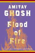 Ibis Trilogy #3: Flood of Fire