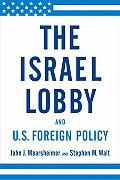 The Israel Lobby and U.S. Foreign Policy Cover