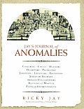 Jays Journal Of Anomalies Conjurers Cheats Hustlers Hoaxsters Pranksters Jokesters Impostors Pretenders Sideshow Showmen Armless Calligraphers Mechanical Marvels Popular Entertainments