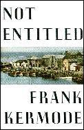 Not Entitled A Memoir