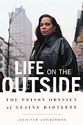 Life On The Outside The Prison Bartlett