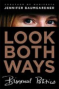 Look Both Ways: Bisexual Politics Cover