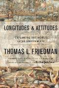 Longitudes and Attitudes: America in the Age of Terrorism