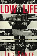 Low Life Lures & Snares Of Old New York