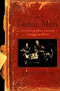 Lunar Men Five Friends Whose Curiosity C
