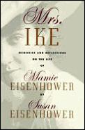 Mrs Ike Memoirs & Reflections On The Lif
