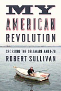 My American Revolution: Crossing the Delaware and I-78 Cover