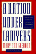 Nation Under Lawyers How The Crisis In T