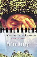 Highlanders Travels In The Caucasus