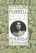 Ottoline Morrell Life On The Grand Scale