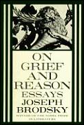 On Grief & Reason Essays