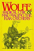 Radical Chic & Mau Mauing The Flak Catch