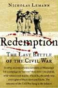 Redemption The Last Battle Of The Civil