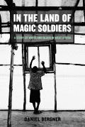 In The Land Of Magic Soldiers A Story Of White & Black in West Africa