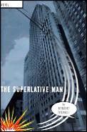 Superlative Man