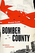 Bomber County: The Poetry of a Lost Pilot's War Cover